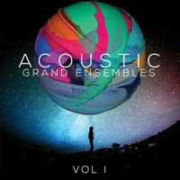 Acoustic Grand Ensembles Vol.1