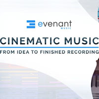 Evenant Cinematic Music From Idea To Finished Recording