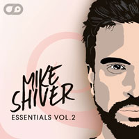 Mike Shiver Essentials Vol.2