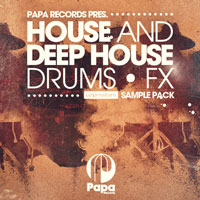 Papa Records House and Deep House Drums and FX