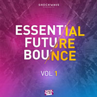 Shockwave Essential Future Bounce Vol.1