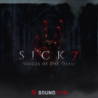 Soundiron Sick 7 - Voices Of The Dead