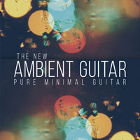 The New Ambient Guitar