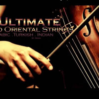 Ultimate Pro Oriental Strings: Arabic Turkish Indian